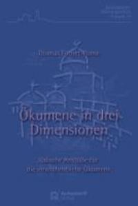 Ökumene in drei Dimensionen - Jüdische Anstöße für die innerchristliche Ökumene.