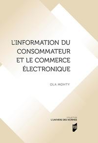 Ola Mohty - L'information du consommateur et le commerce électronique.