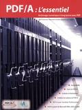 Olaf Drümmer et Alexandra Oettler - PDF/A : L'essentiel - Archivage numérique à long terme avec PDF.