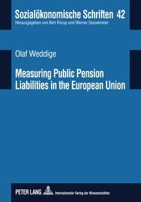 Olaf Weddige - Measuring Public Pension Liabilities in the European Union.