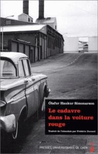 Olafur Haukur Símonarson - Le cadavre dans la voiture rouge.