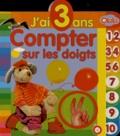 Olala Books - Compter sur les doigts - J'ai 3 ans.
