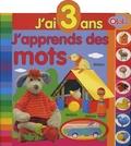 Olala Books - J'ai 3 ans, j'apprends des mots.