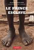 Olaudah Equiano - Le prince esclave.