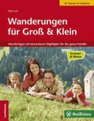 Olav Lutz - Wanderungen für Groß und Klein - Wandertipps mit besonderen Highlights für die ganze Familie.