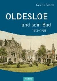 Oldesloe und sein Bad 1813-1938.
