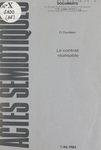 Ole Davidsen et Algirdas J. Greimas - Le contrat réalisable - Contribution à l'élargissement et à la consolidation du concept de schéma narratif canonique.