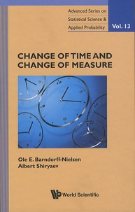 Ole-E Barndorff-Nielsen - Change of Time and Change of Measure.