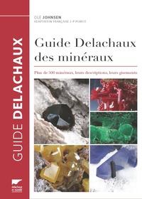 Guide Delachaux des minéraux - Plus de 500 minéraux, leurs descriptions, leurs gisements.pdf