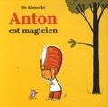 Ole Könnecke - Anton est magicien.