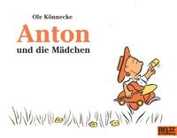 Ole Könnecke - Anton und die Mädchen.