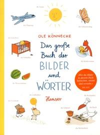 Ole Könnecke - Das große Buch der Bilder und Wörter.
