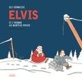 Ole Könnecke - Elvis et l'homme au manteau rouge - Un conte de Noël.