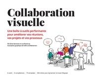 Ole Qvist-Sorensen et Loa Baastrup - Collaboration visuelle - Une boîte à outils performante pour améliorer vos réunions, vos projets et vos processus.