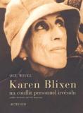 Ole Wivel - Karen Blixen - Un conflit personnel irrésolu.