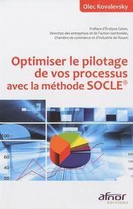 Olec Kovalevsky - Optimiser le pilotage de vos processus avec la méthode SOCLE.