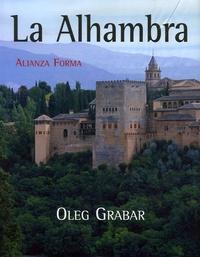 Oleg Grabar - La Alhambra.
