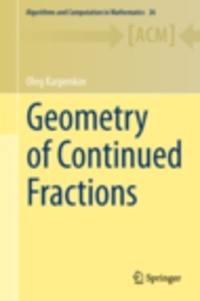 Oleg Karpenkov - Geometry of Continued Fractions.