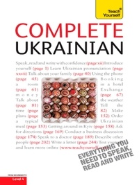 Olena Bekh et James Dingley - Complete Ukrainian Beginner to Intermediate Course - Learn to read, write, speak and understand a new language with Teach Yourself.
