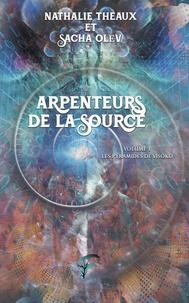 Olev Theaux - Arpenteurs de la source - Tome 1, Les pyramides de Visoko.