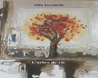 Olfa Ferchichi - L'arbre de vie.