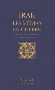 Olfa Lamloum - Irak : les médias en guerre.