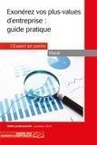 Olga Condé - Exonérez vos plus-values d'entreprise : guide pratique.