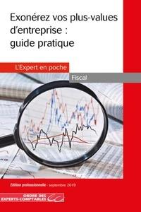 Olga Condé et Séverine Michelot - Exonérez vos plus-values d'entreprise : guide pratique.