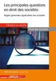 Olga Condé et Séverine Michelot - Les principales questions en droit des sociétés.