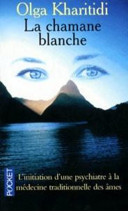 Téléchargement d'ebooks kostenlos epub La chamane blanche  - L'initiation d'une psychiatre à la médecine traditionnelle des âmes 9782266077699 (French Edition)
