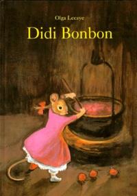 Olga Lecaye - Didi Bonbon.