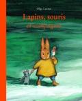 Olga Lecaye - Lapins, souris et compagnie.