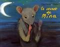Olga Lecaye et  Nadja - Le secret de Mina.