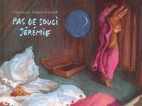 Olga Lecaye et Grégoire Solotareff - Pas de souci Jérémie.