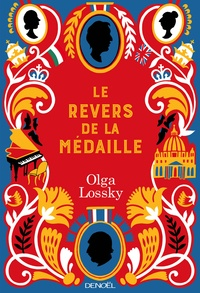 Olga Lossky - Le Revers de la médaille.