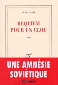 Olga Lossky - Requiem pour un clou.