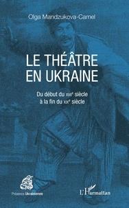 Le théâtre en Ukraine - Du début du XVIIe siècle à la fin du XIXe siècle.pdf