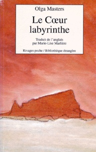 Olga Masters - Le coeur labyrinthe.