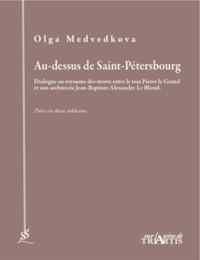 Olga Medvedkova - Au-dessus de Saint-Petersbourg.