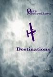 Olga Medvedkova - Destinations.