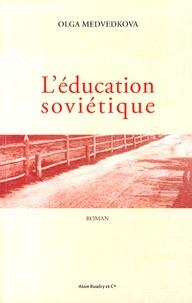 Olga Medvedkova - L'éducation soviétique.