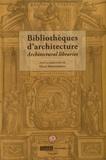 Olga Medvedkova - Les Bibliothèques d'architectures - Actes du colloque des 14 et 15 janvier 2008.