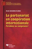 Olga Navarro-Flores - Le partenariat en coopération internationale - Paradoxe ou compromis ?.