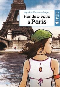 Olga Prud'homme-Farges - Rendez-vous à Paris.