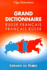 Olga Raievskaia - Grand dictionnaire Russe-Français et Français-Russe.
