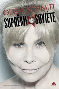 Olga Schmitt - Suprême Soviète.