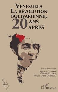 Olga Stella Garzon et Mathilde Sallerin - Venezuela - La révolution bolivarienne, 20 après.