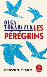 Olga Tokarczuk - Les pérégrins.