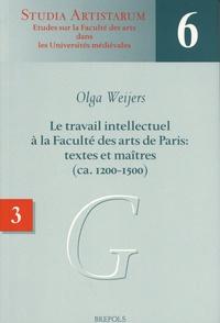 Olga Weijers - Le travail intellectuel à la Faculté des arts de Paris : textes et maîtres (ca. 1200-1500) - Volume 3, Répertoire des noms commençant par G.