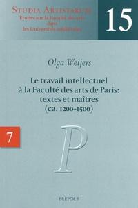Olga Weijers - Le travail intellectuel à la Faculté des arts de Paris : textes et maîtres (ca. 1200-1500) - Volume 7, Répertoire des noms commençant par P.